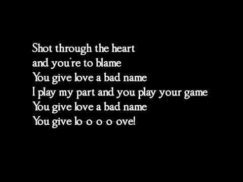 Bon Jovi - You give love a bad name - lyrics