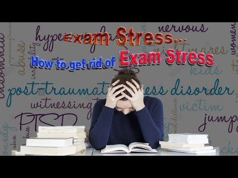 How to get rid of Exam Stress ?