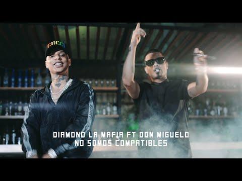 Xxx Mp4 Diamond La Mafia X Don Miguelo No Somos Compatibles Video Oficial 3gp Sex