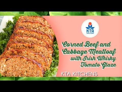 Corned Beef and Cabbage Meatloaf with Irish Whisky Tomato Glaze by Chef Ryan