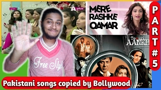 Pakistani songs copied by Bollywood(Part 5)| Ep 13| Plagiarism in bollywood music