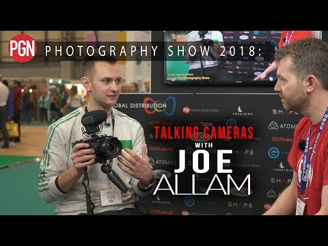 Joe Allam talks, Fujifilm X-H1, vlogging with the GH5 and The Photography Show