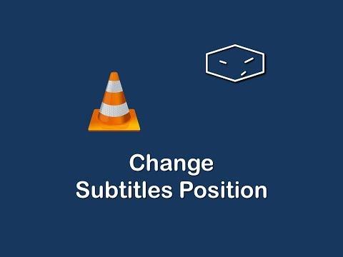 change subtitles position in VLC media player