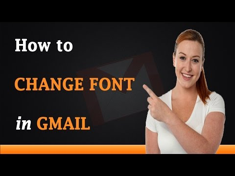 How to Change Font in Gmail Messages