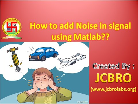 How to add noise in signal using Matlab?