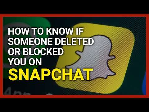 How to Know If Someone Deleted or Blocked You on Snapchat