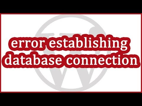Troubleshooting WordPress - Error Establishing Database Connection