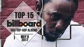 Top 15 • US Rap/Hip-Hop Albums • May 6, 2017   Billboard-Charts