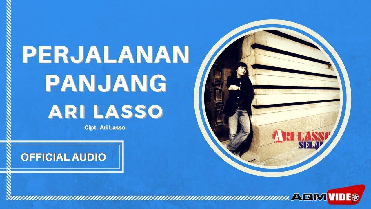Download Ari Lasso - Perjalanan Panjang MP3 Gratis