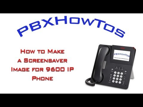 How to make a screensaver image for 9600 IP Phone