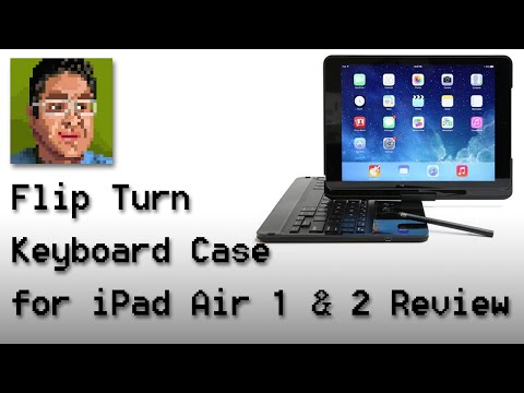 Flip Turn Keyboard Case for the iPad Air 1 and 2 Review