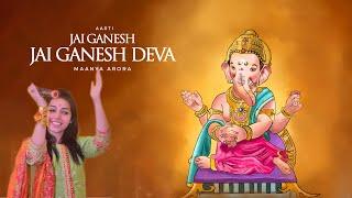 Jai Ganesh Jai Ganesh Deva   Maanya Arora   Ganesh Aarti
