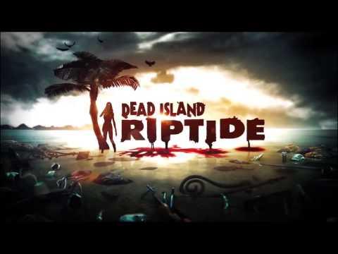 Dead Island Riptide trailer song extended HD