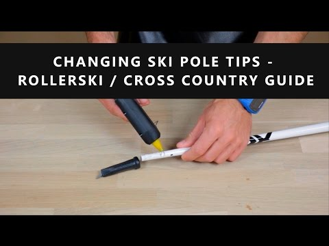 Changing Ski Pole Tips - Rollerski / Cross Country Guide