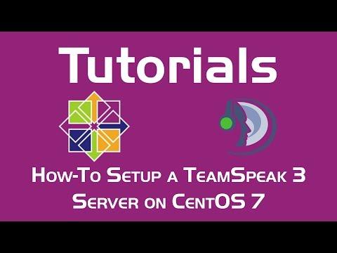 How-To Setup a TeamSpeak 3 Server on CentOS 7
