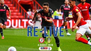 RE-LIVE | Season opener | Bristol City v Leeds United | 4 August 2019