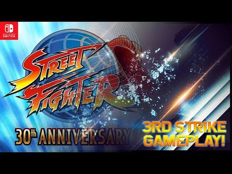 【Street Fighter 30th Anniversary】Nintendo Switch Gameplay (3rd Strike)