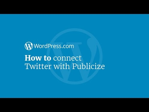WordPress Tutorial: How to Connect Your Blog to Twitter Using Publicize