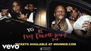 YG - Fuck Donald Trump Tour (Official Trailer) ft. Nipsey Hussle