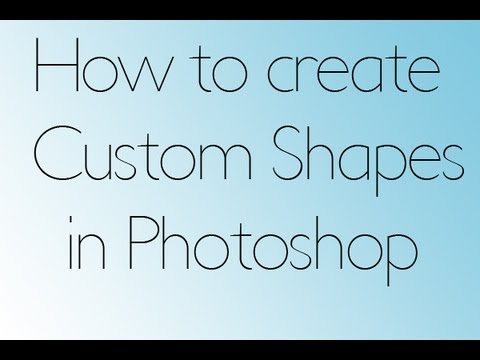 TUTORIAL: Create Custom Shapes in Photoshop From Any Picture