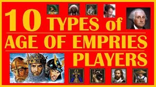 10 DIFFERENT Types of Age of Empires Players!