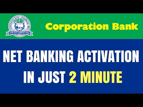 Corporation Bank Net/Internet/Mobile Banking Activation | Register Corporation Net/Internet Banking