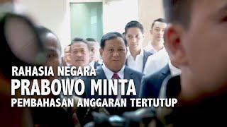 [FULL] Debat Prabowo dan DPR  - Rahasia Negara, Prabowo Minta Pembahasan Anggaran Tertutup