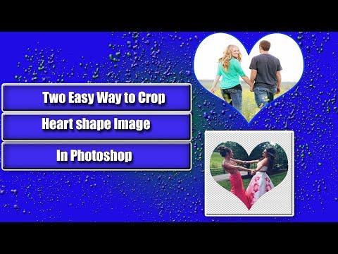 Easy Heart shape Photo Crop In Photoshop