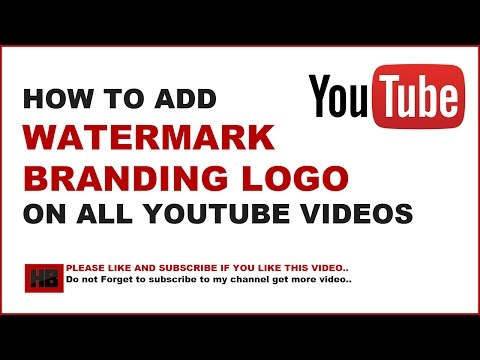 How To Add a Watermark to all Youtube videos on Youtube|Add Branding Watermark logo to Youtube video