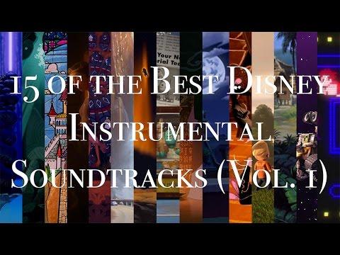 15 of the Best Disney Instrumental Soundtracks (Vol. 1)