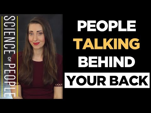 Do You Ever Feel Like People Are Talking About You Behind Your Back?