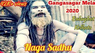 Gangasagar mela 2020 /Babughat kolkata /Naga sadhu's of india/ sagar mela 2020/ Nana sadhu