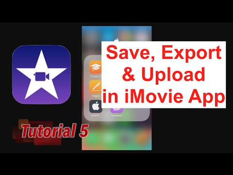 How to Export & Upload to YouTube in iMovie App 2.2.3 | Tutorial 5