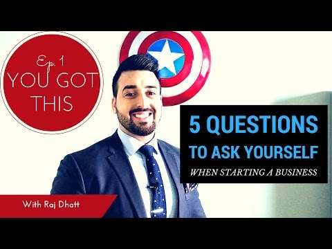 5 Questions to Ask Yourself When Starting A Business