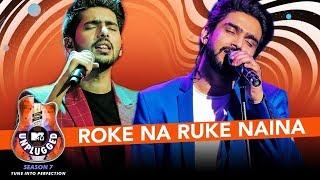 Roke Na Ruke Naina Unplugged | Amaal Mallik & Armaan Malik - MTV Unplugged Season 7 | T-Series