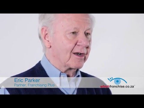 Choosing a Franchise by Eric Parker - Partner, Franchising Plus [FULL VERSION]