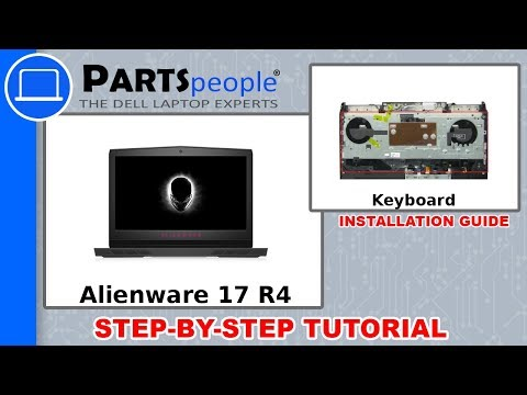 Dell Alienware 17 R4 (P12S001) Keyboard How-To Video Tutorial