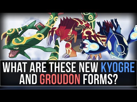 What are these NEW Kyogre and Groudon Forms? (Pokémon Omega Ruby & Alpha Sapphire)