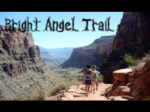 Unboring Exploring: Bright Angel Trail, Grand Canyon NP