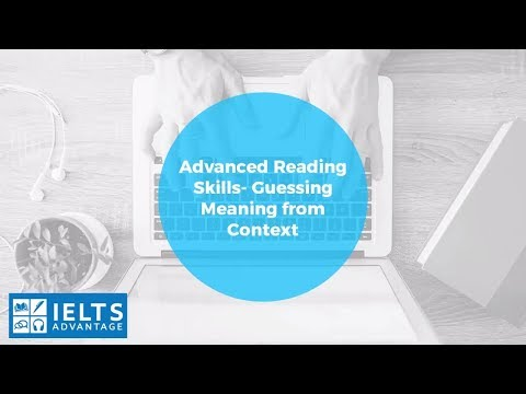 Advanced IELTS Reading Skills- Meaning From Context