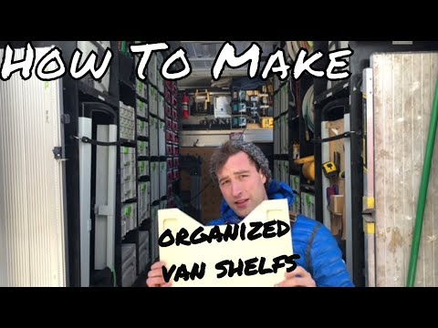 How The Shelving System Was Built In The Super Organized Van