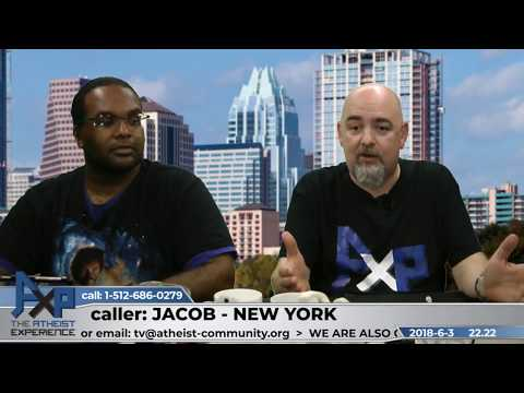 Falsifiable v Unfalsifiable Claims | Jacob - New York | Atheist Experience 22.22