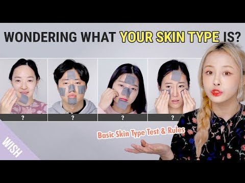 How to Know Your Skin Type | From Test to Skin Care Rules | Wishtrend TV