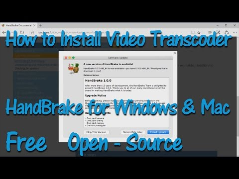 How to Install Video Transcoder HandBrake for Windows and Mac