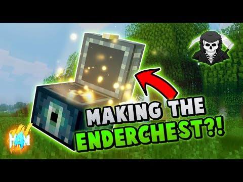 MAKING THE ENDERCHEST!  (h4m)