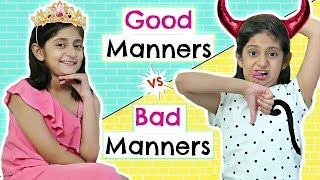 Good Manners Vs Bad Manners #Kids #Roleplay #Fun #Sketch #MyMissAnand
