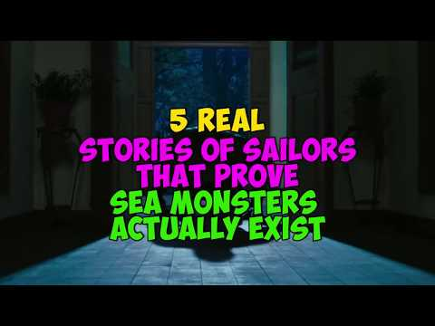 5 REAL Stories of Sailors That Prove Sea Monsters Actually Exist!