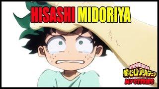 The Mystery of Hisashi Midoriya - My Hero Academia Mysteries