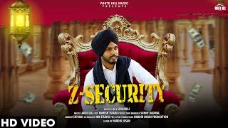 Z Security (Full Song)   Singh Raj   New Song 2019   White Hill Music