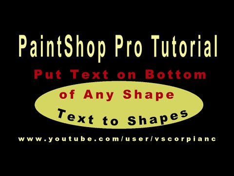 Paint Shop Pro Tutorial - Convert Shape to Path, Put Text on Bottom of Shapes by VscorpianC